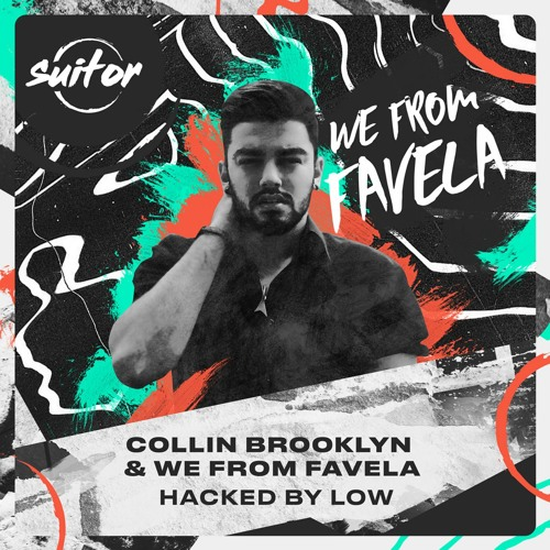 Collin Brooklyn & We From Favela - Hacked By Low [ FREE DOWNLOAD ]