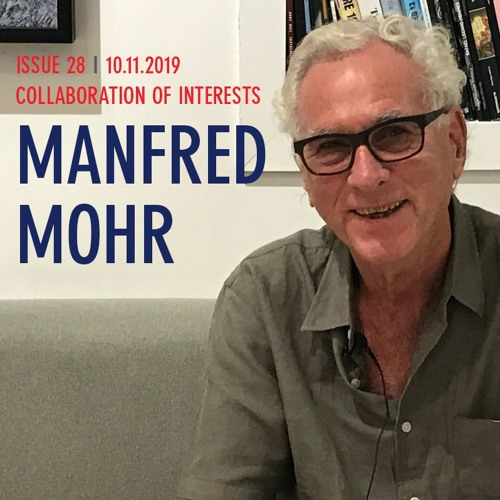 Manfred Mohr; Collaboration of Interests