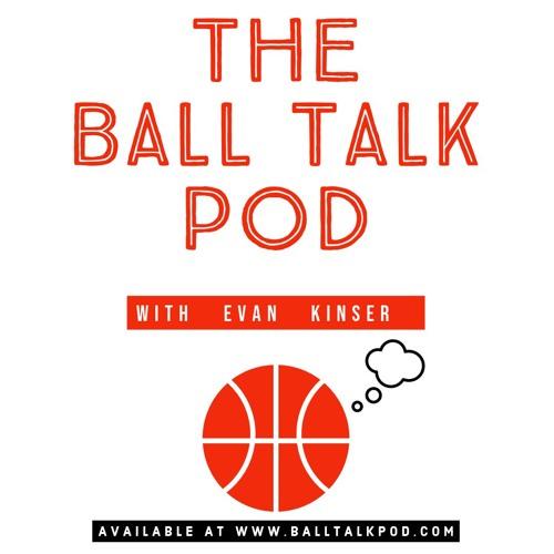 The Ball Talk Pod with Evan Kinser: Show with Ryan Lemond