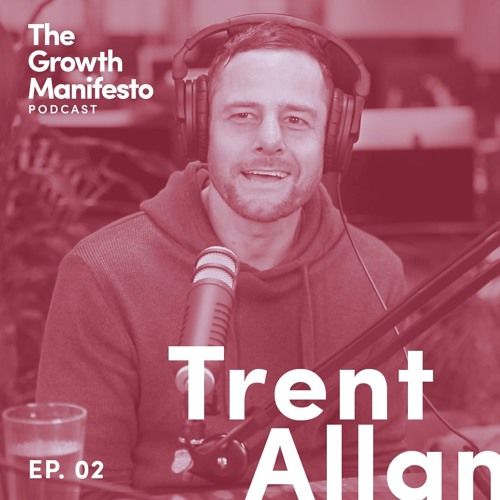 Young Henry's Co-founder Trent Allan on Growth Hacking, Startup challenges & Scaling a business
