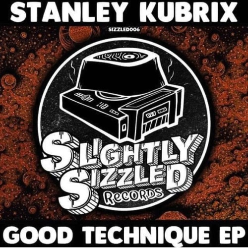 Stanley Kubrix - Good Technique (Original Mix)