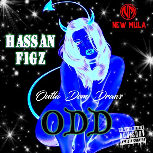 Hassan Figz - ODD (Outta Dem Draws)