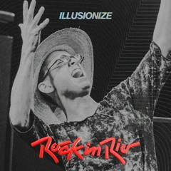 Illusionize x Rock in Rio 2019