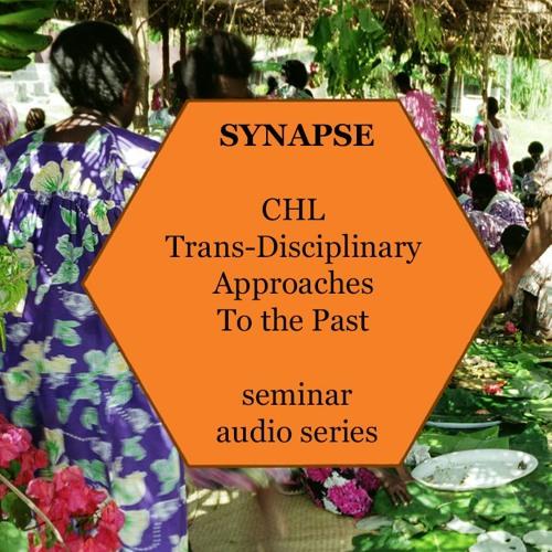 E7 – Dr Bethwyn Evans (ANU) – SIGNAL & PROCESS: Reconstructing Language Histories In Melanesia