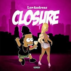 Closure [Prod. Sunday Service]