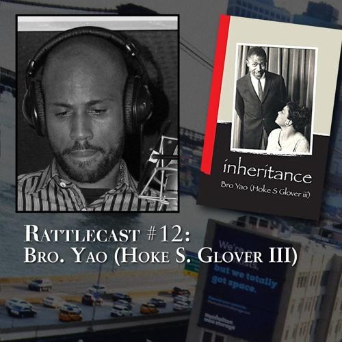 ep. 12 - Bro. Yao (Hoke S. Glover III)