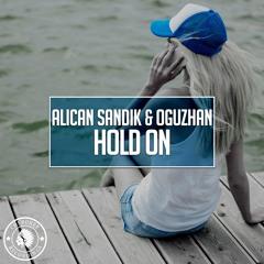 Alican Sandık & Oguzhan - Hold On (Original Mix)