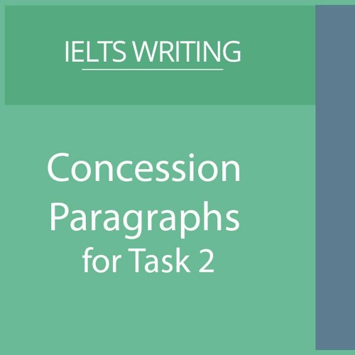 Concession Paragraphs for Task 2