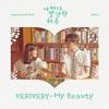 VERIVERY - My Beauty (어쩌다 발견한 하루 - Extraordinary You OST Part 2)