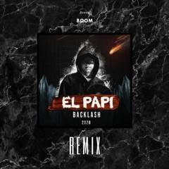 Backlash 2020 - El Papi (BENNE BOOM Hardstyle Remix)