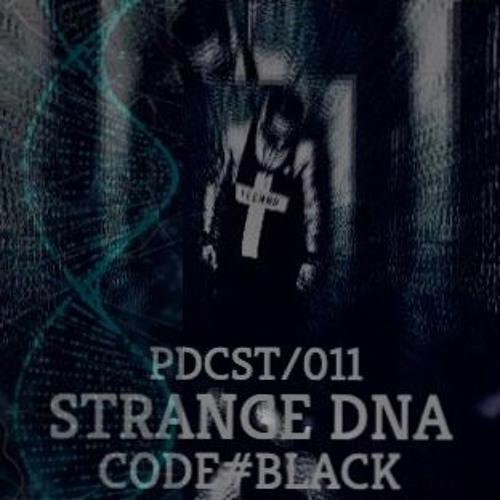 STRANGE DNA - PODCAST- 011 CODE#BLACK