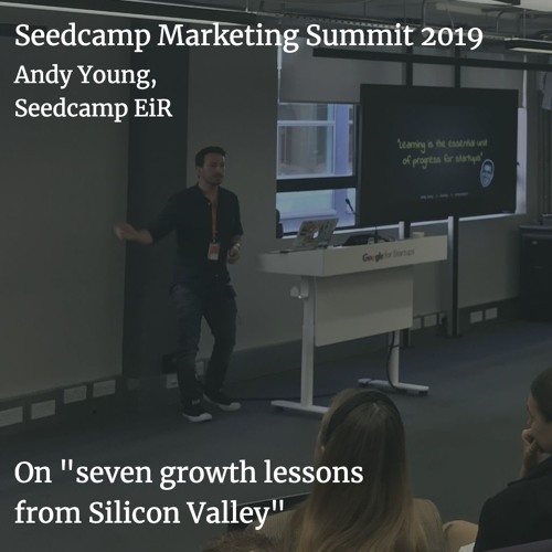 Andy Young on seven growth lessons from Silicon Valley