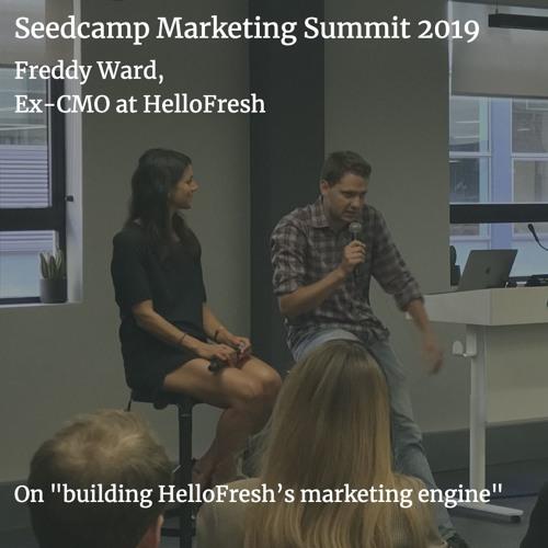 Freddy Ward on building HelloFresh's marketing engine