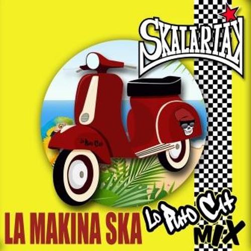 La Makina Ska (Lo Puto Cat Mix)
