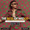 THE BEST OF WIZKID BY DJ PHATT