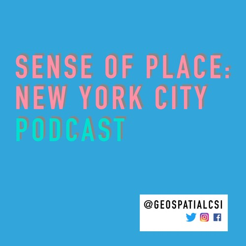 SENSE OF PLACE: NEW YORK CITY (PODCAST)