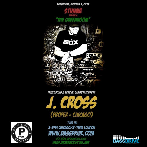 STUNNA Live in The Greenroom with J CROSS Guest Mix October 9 2019