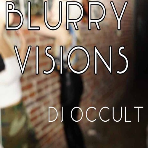 Blurry Visions Mixtape