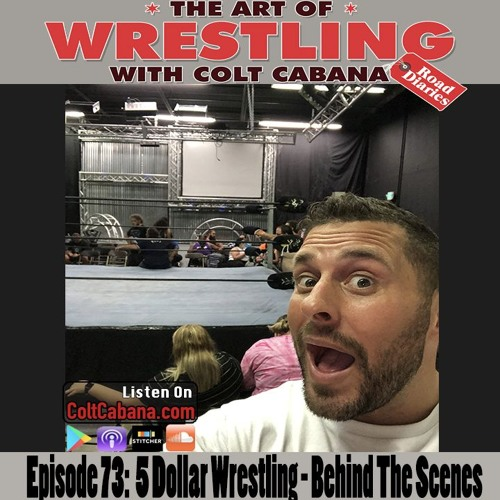 73. 5 Dollar Wrestling - Behind The Scenes