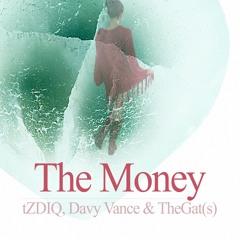 The Money   tZDIQ, Davy Vance & TheGat(s)
