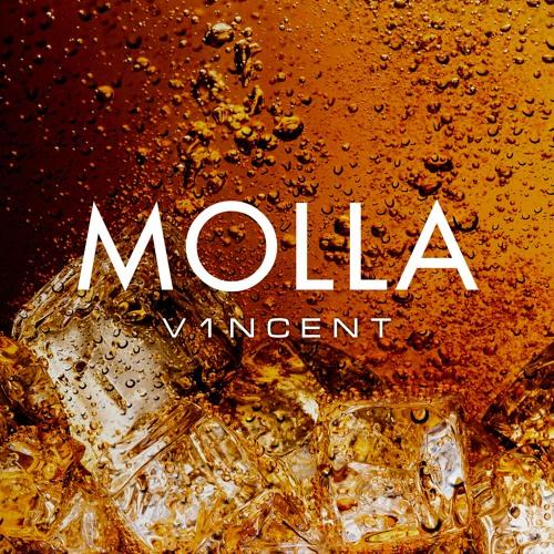V1NCENT - MOLLA