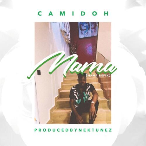 Camidoh - Mama (Peruzzi Nana Refix) (Prod. By Nektunez)
