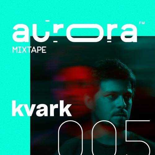 mixtape005 / Kvark