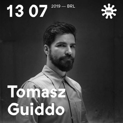 RBL Berlin Live w/ Tomasz Guiddo
