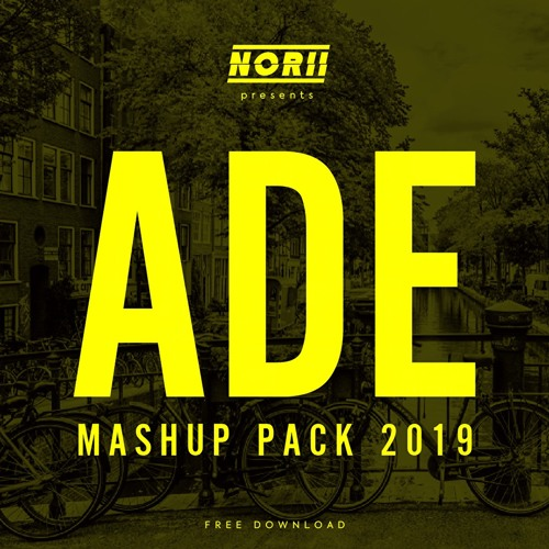 NORII ADE MASH UP PACK 2019 (SUPPORTED BY D.O.D)