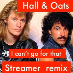Hall & Oats - I Can't Go For That (Streamer's handbag disco Remix)♪ 🅕🅡🅔🅔  🅓🅞🅦🅝🅛🅞🅐🅓