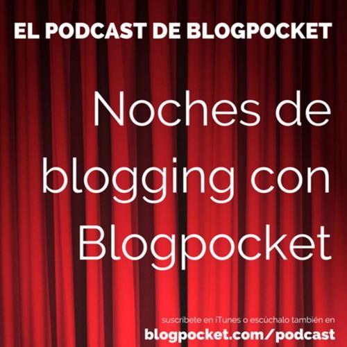 Noches de Blogging (S06E08): Posiciona Tu Marca Con Una Estrategia Mas Humana