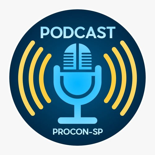 #podcastdoproconsp-É Direito do Consumidor