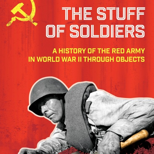 1869, Ep. 80 with Brandon Schechter, author of The Stuff of Soldiers