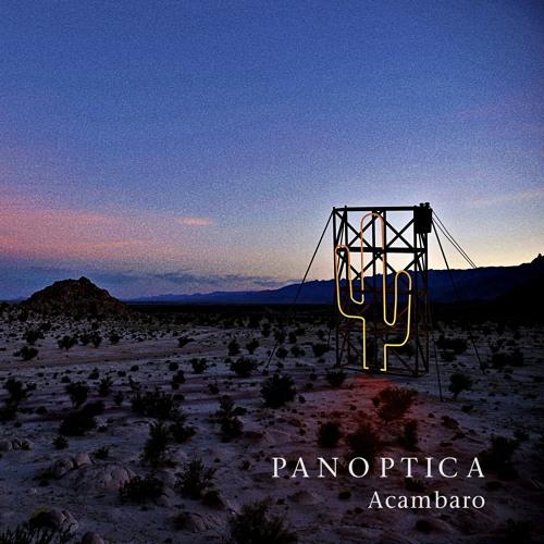 PANOPTICA - Acambaro