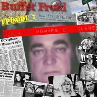 Buffet Froid - Épisode 7 : Quarante Hommes En Colère