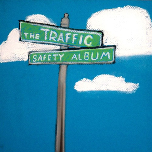 The Traffic Safety Album