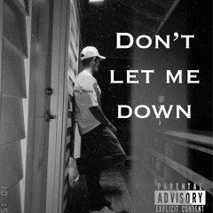 Don't let me down (produced by jabarionthebeat)