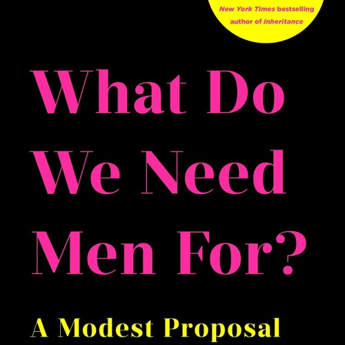 What Do We Need Men For? E. Jean Carroll on Our Lives with Shannon Fisher
