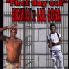 BigWax X Lul Sosa -First Day Out mp3