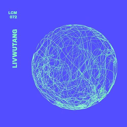 LCM072 - livwutang