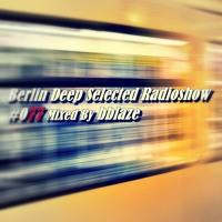 BDS Radioshow #077 - Mixed By bblaze