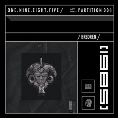 1985 Podcast - Partition 008 (Mixed by Bredren)