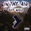 Juice WRLD - In The Air (Unrealeased)