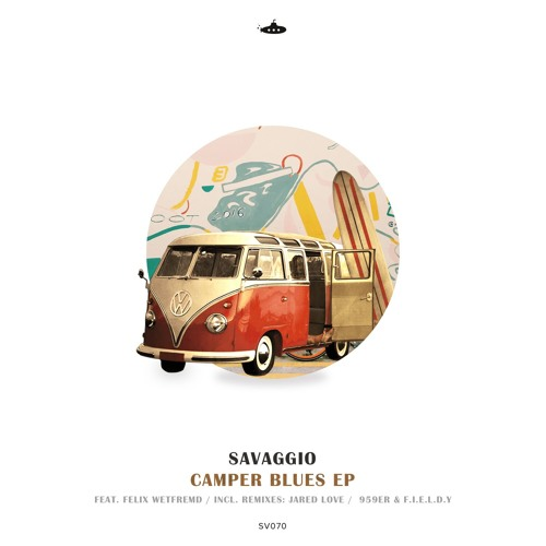 Savaggio - Camper Blues EP (21st Oct 2019)