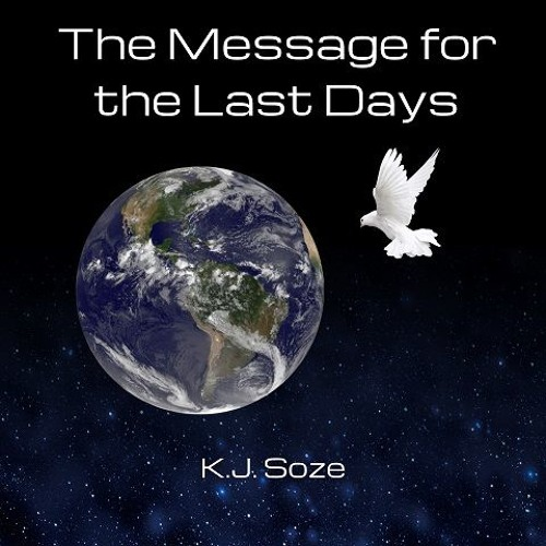 Message for the Last Days