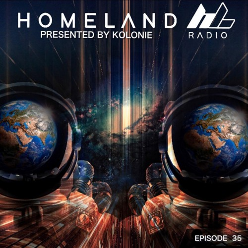 Homeland Radio Episode #35 With Kolonie