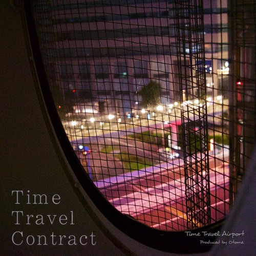 2019秋M3 新譜 7th Album「Time Travel Contract」Master版 XFD