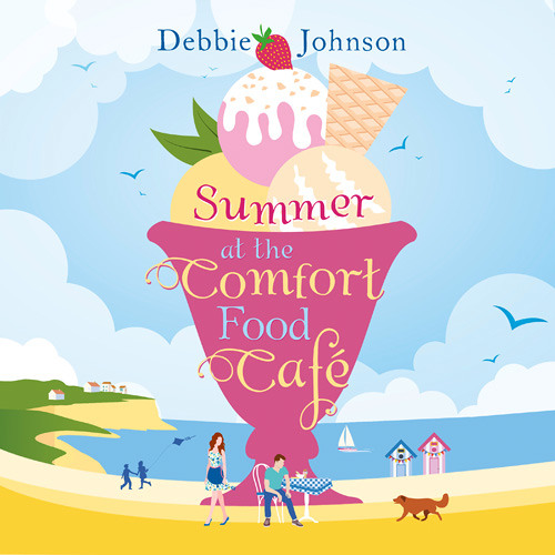 Summer at the Comfort Food Cafe, By Debbie Johnson, Read by Dawn Murphy