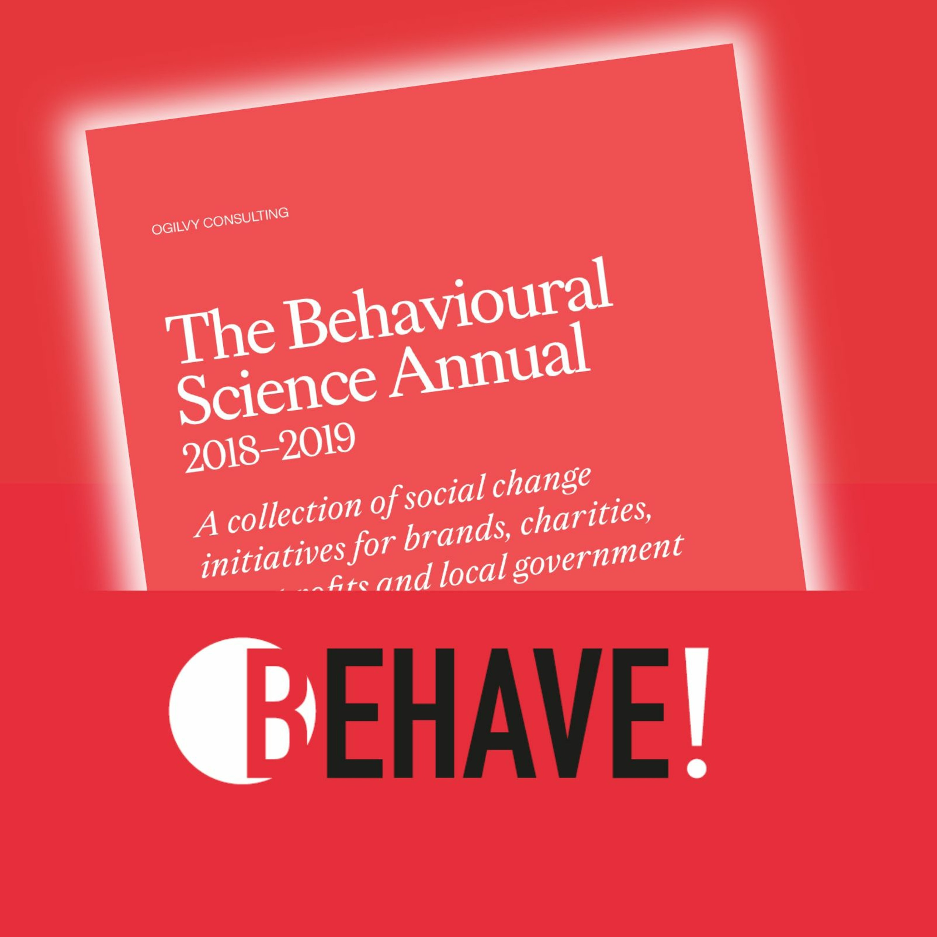 Episode 26 - The Behavioural Science Annual 2019 - Behind the Results
