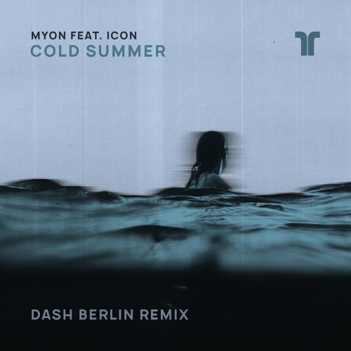 Myon Feat Icon - Cold Summer (Dash Berlin Remix)
